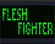 flesh fighter