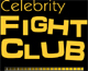 celebrity fight club