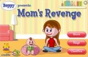 Mom's revenge