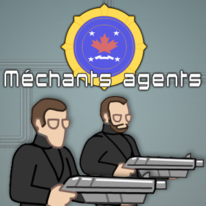 Mechants agents