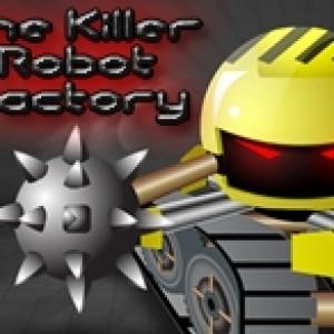The killer robot fac